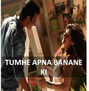 guitar chords of tumhe apna banane ki