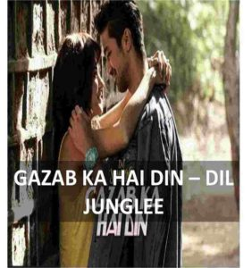 CHORDS OF GAZAB KA HAI DIN