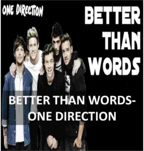 CHORDS OF BETTER THAN WORDS