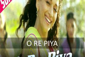 CHORDS OF O RE PIYA