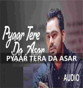 CHORDS OF PYAR TERA DA ASAR