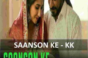 CHORDS OF SAANSON KE