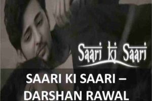 CHORDS OF SAARI KI SAARI