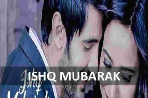 CHORDS OF ISHQ MUBARAK