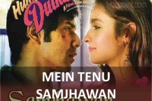 CHORDS OF MEIN TENU SAMJHAWAN