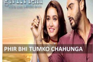 CHORDS OF PHIR BHI TUMKO CHAHUNGA
