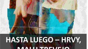 CHORDS OF HASTA LUEGO