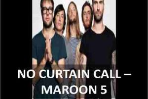 CHORDS OF NO CURTAIN CALL