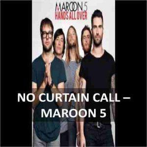 CHORDS OF NO CURTAIN CALL