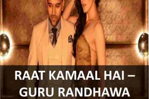 CHORDS OF RAAT KAMAAL HAI