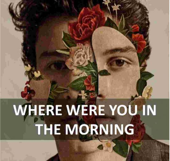 CHORDS OF WHERE WERE YOU IN THE MORNING