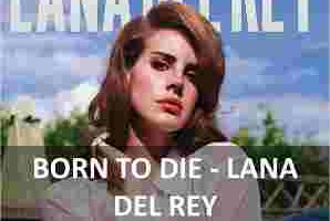 CHORDS OF BORN TO DIE