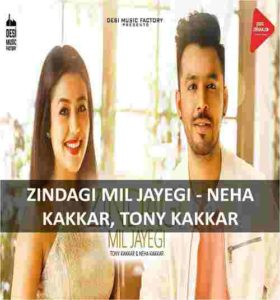 chords of zindagi mil jayegi