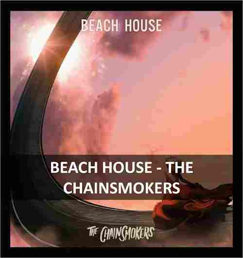 CHORDS OF BEACH HOUSE