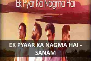 CHORDS OF EK PYAR KA NAGMA HAI