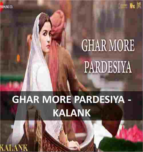 chords of ghar more pardesiya